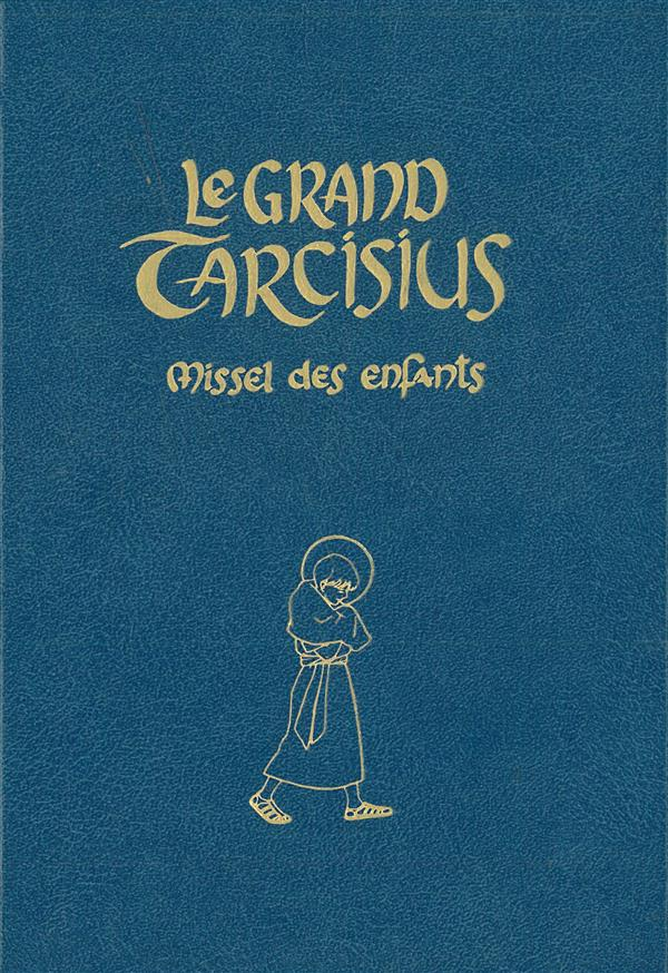 LE GRAND TARCISIUS BLEU